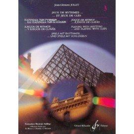 JEUX DE RYTHMES ET JEUX DE CLES Vol3 - Jean-Clément JOLLET - Formation Musicale