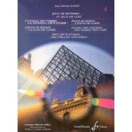 JEUX DE RYTHMES ET JEUX DE CLES Vol4 - Jean-Clément JOLLET - Formation Musicale
