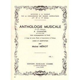 ANTHOLOGIE MUSICALE Volume 1 Michel MERIOT Editions COMBRE C04711