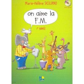 ON AIME LA FM 1° ANNEE Marie-Hélène SICILIANO Editions HCube HC29