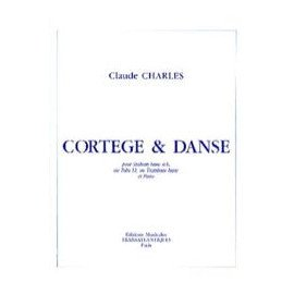 CORTEGE ET DANSE - Claude CHARLES - Saxhorn